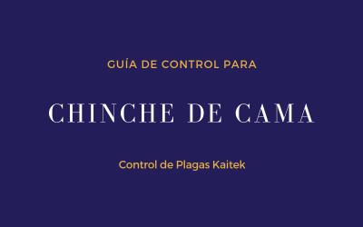 GUIA DE CONTROL PARA CHINCHE DE CAMA